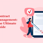Contract Management: The Essential Guide