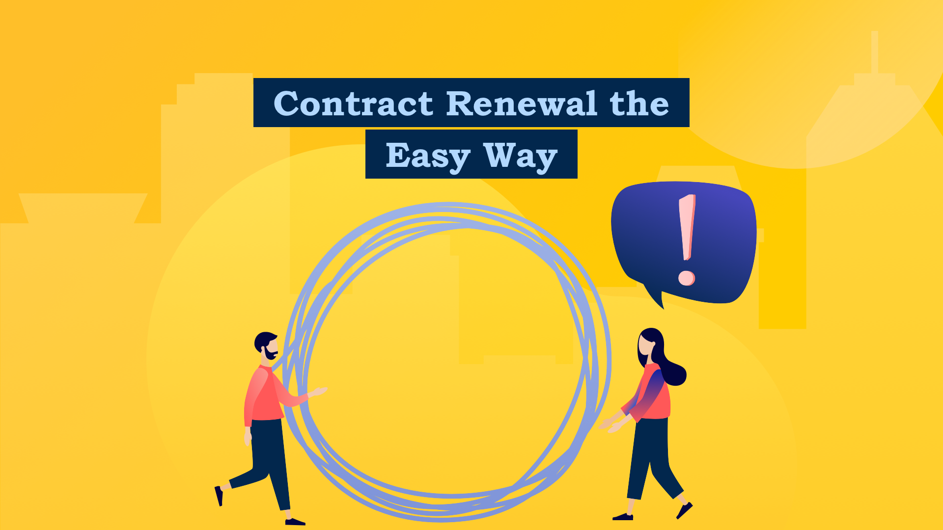 Contract renewal the easy way