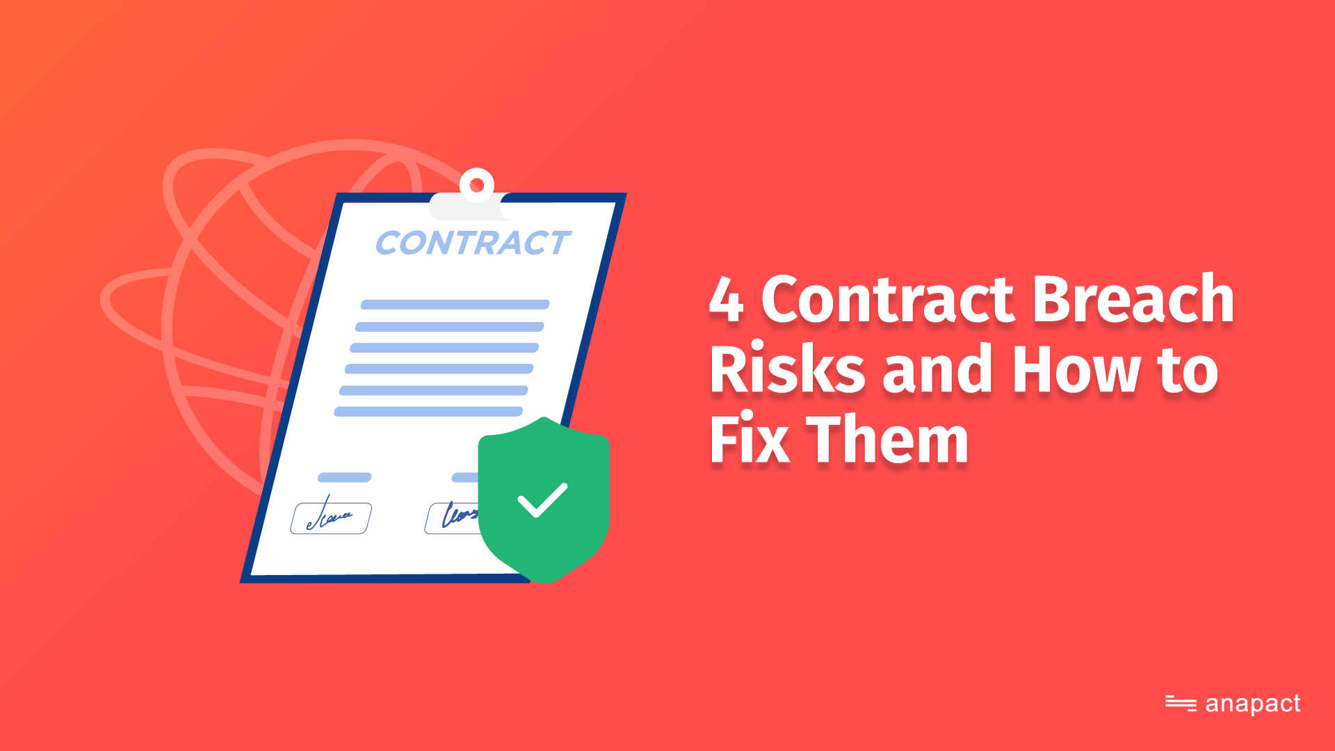 4 Contract Breach for Small Business Risks and How to Fix Them