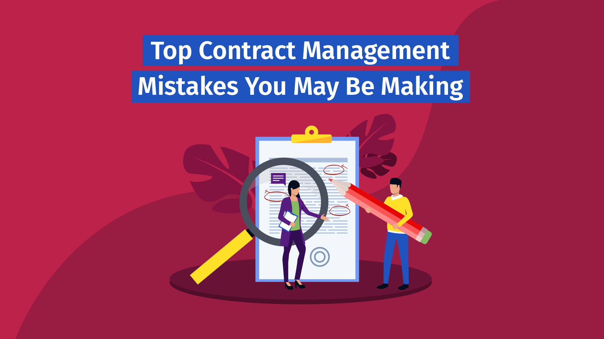 top contract management mistakes