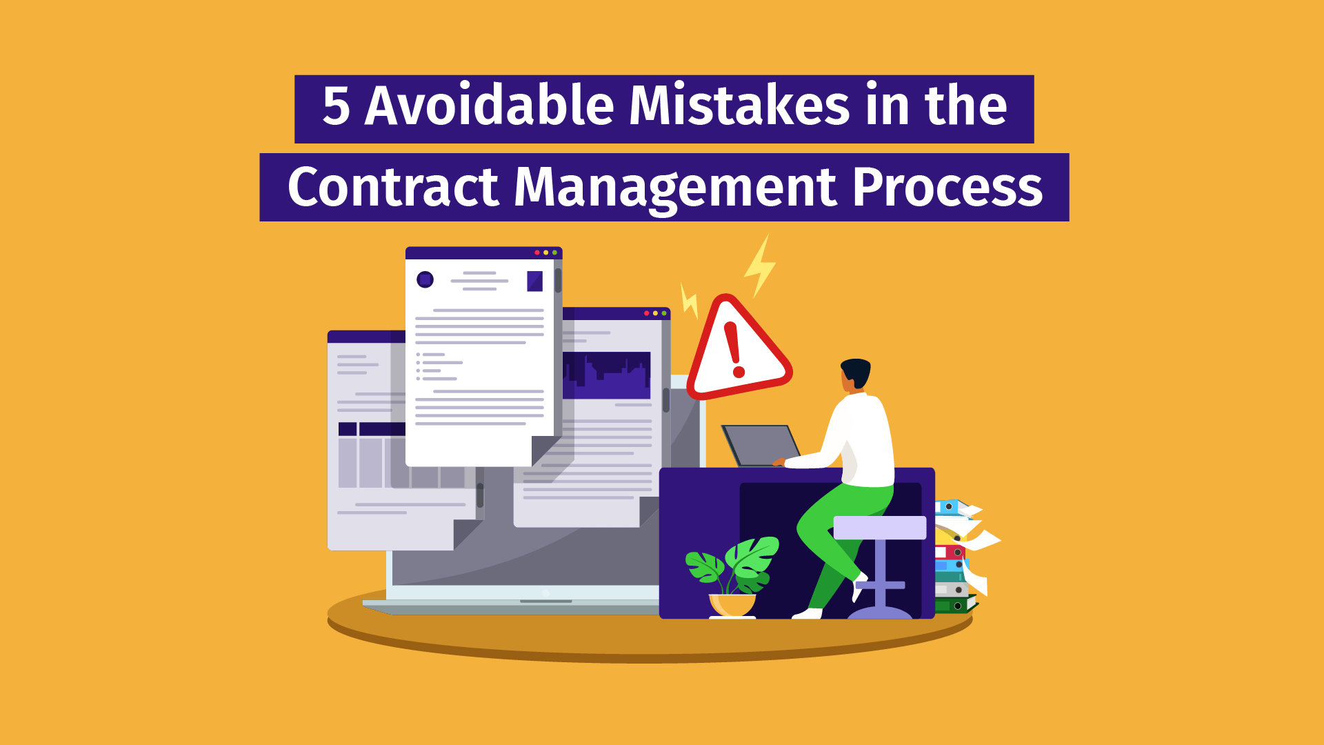 5 Avoidable Mistakes in the Contract Management Process