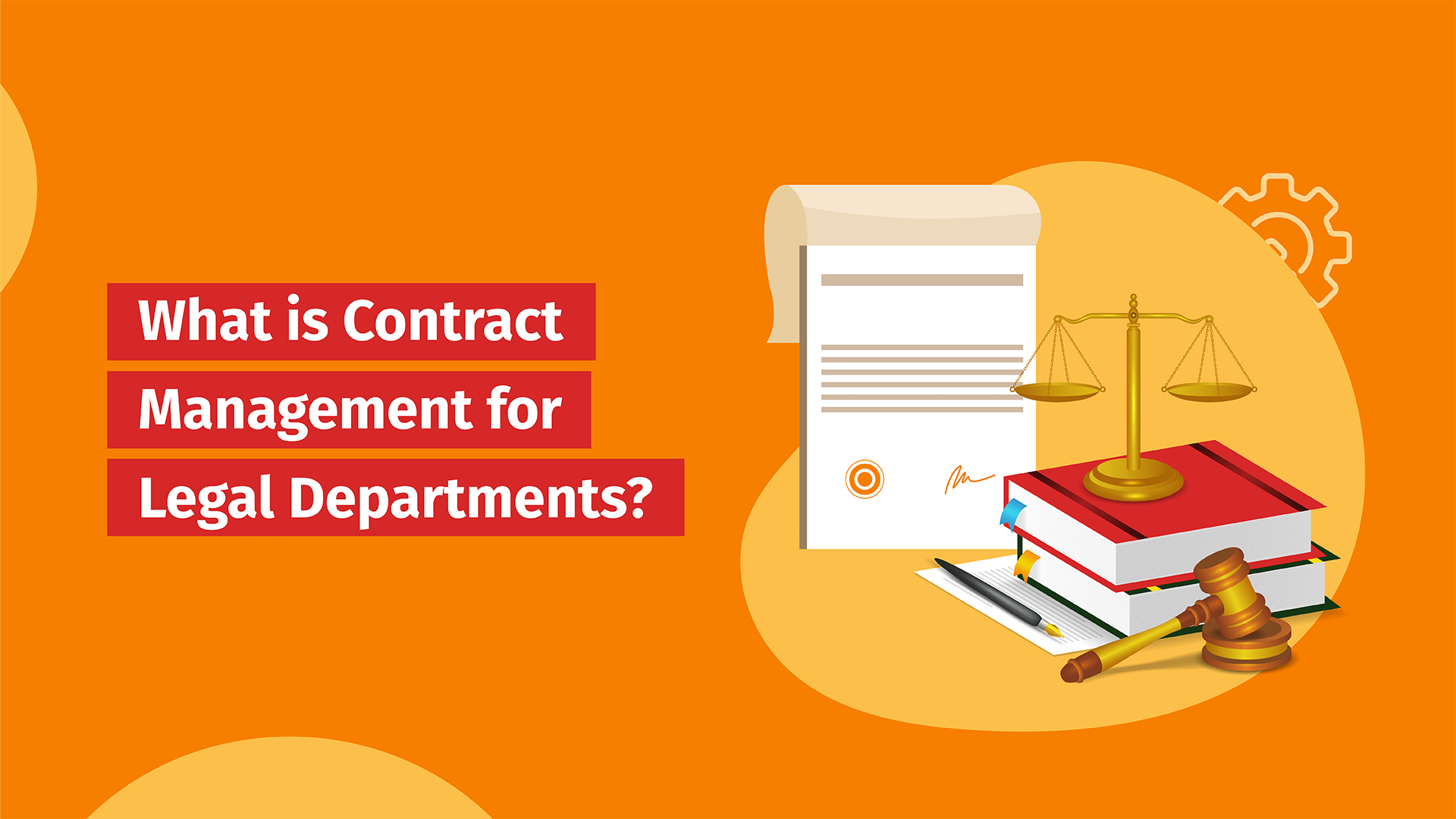 what is contract management for legal departments